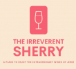 VinoInfluencers - Blog - The Irreverent Sherry